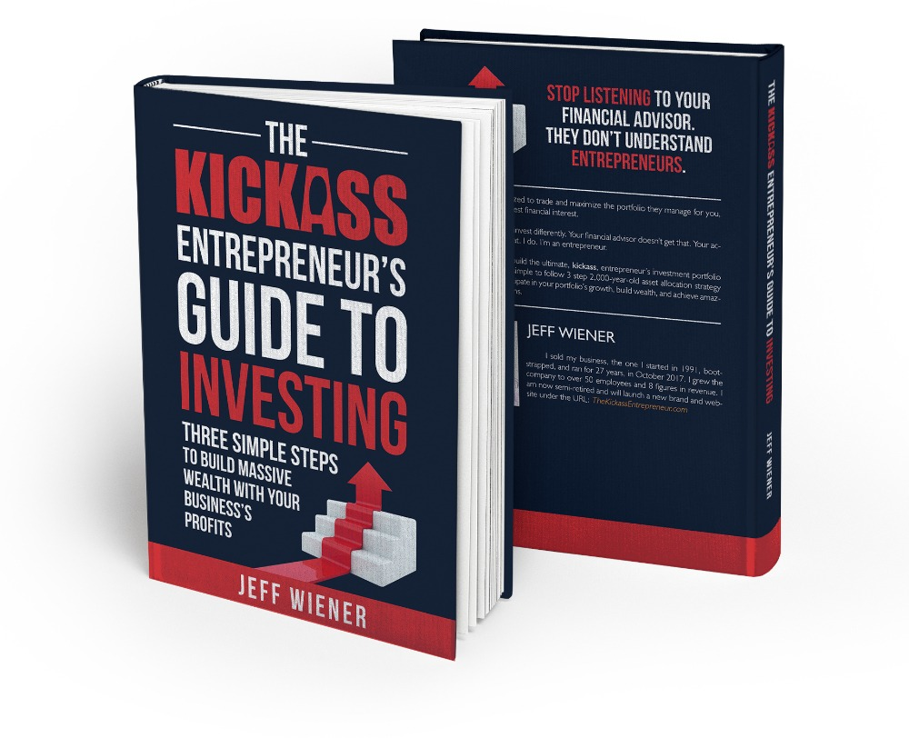 The kickass entrepreneur book series it contains my blueprint for successful investing based on the techniques i used to retire at age 49 its a short 90 minute read malvernweather Gallery
